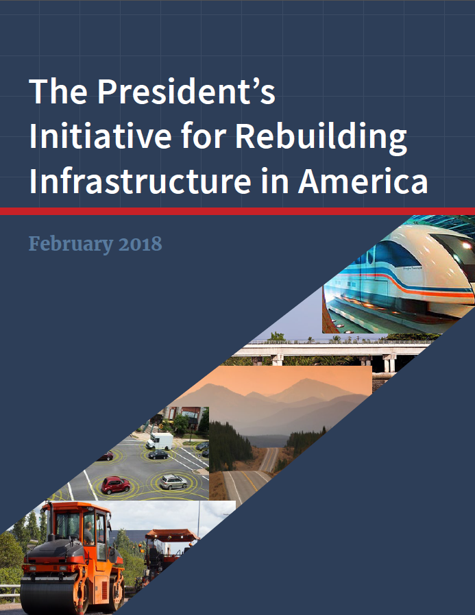 The President's Initiative for Rebuilding Infrastructure in America