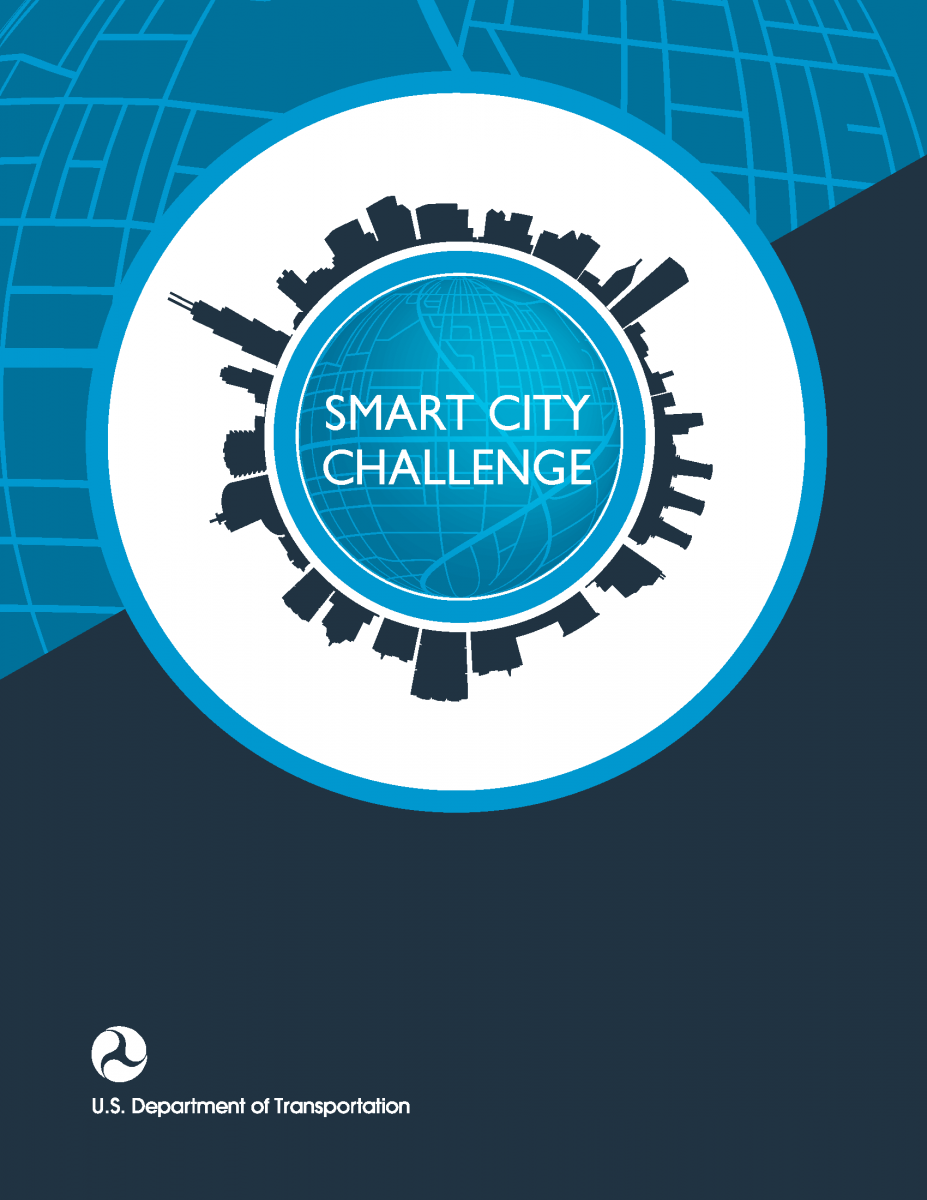 Smart City Challenge >> Smart City Challenge Us Department Of Transportation