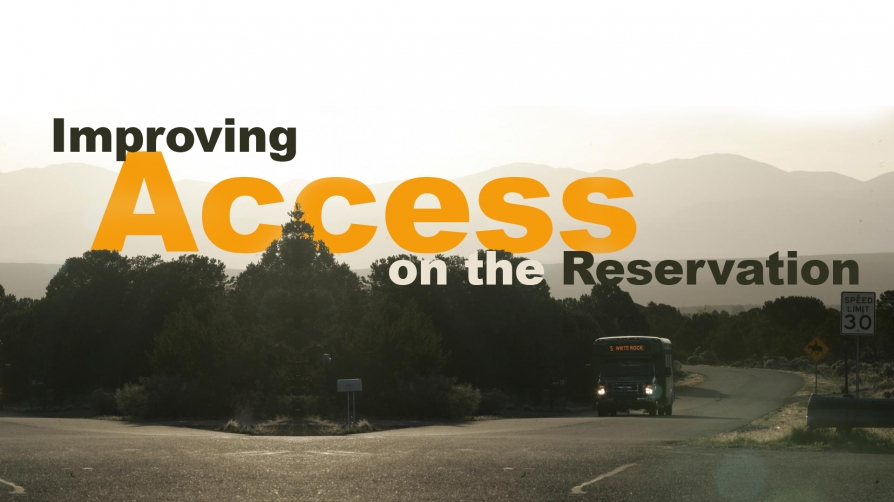 Improving Access on the Reservation