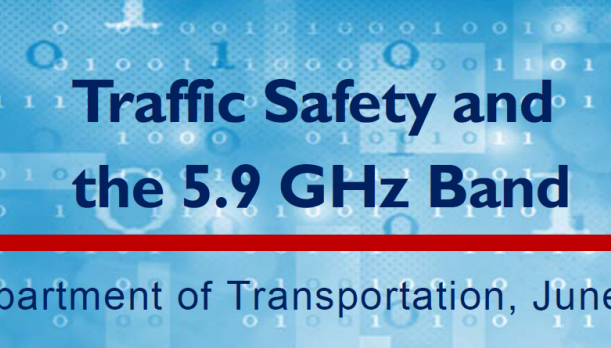 Traffic Safety and the 5.9 GHz Band, June 3, 2019